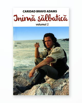 INIMA SALBATICA - Volumul 2