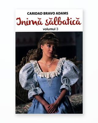 INIMA SALBATICA - Volumul 3