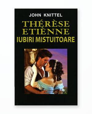THERESE ETIENNE - IUBIRI MISTUITOARE