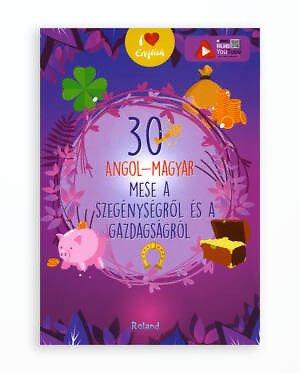 30 ANGOL-MAGYAR MESE A SZEGENYSEGROL ES A GAZDAGSAGROL