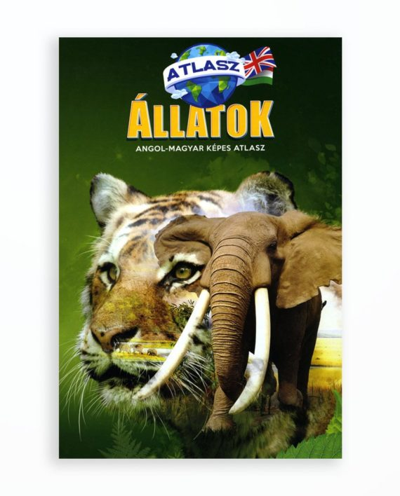 ALLATOK ANGOL-MAGYAR KEPES ATLASZ