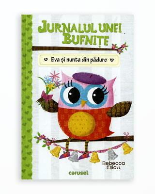 EVA SI NUNTA DIN PADURE - JURNALUL UNEI BUFNITE - vol.3.