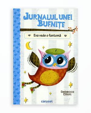 EVA VEDE O FANTOMA - JURNALUL UNEI BUFNITE - vol.2.
