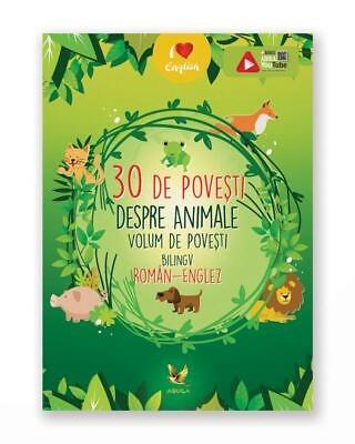 30 De Povesti Despre Animale - Bilingv Ro-En