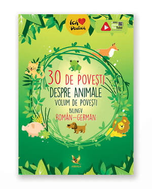 30 De Povesti Despre Animale - Bilingv Ro-Ger