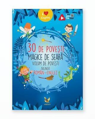 30 De Povesti Magice De Seara - Bilingv Ro-En