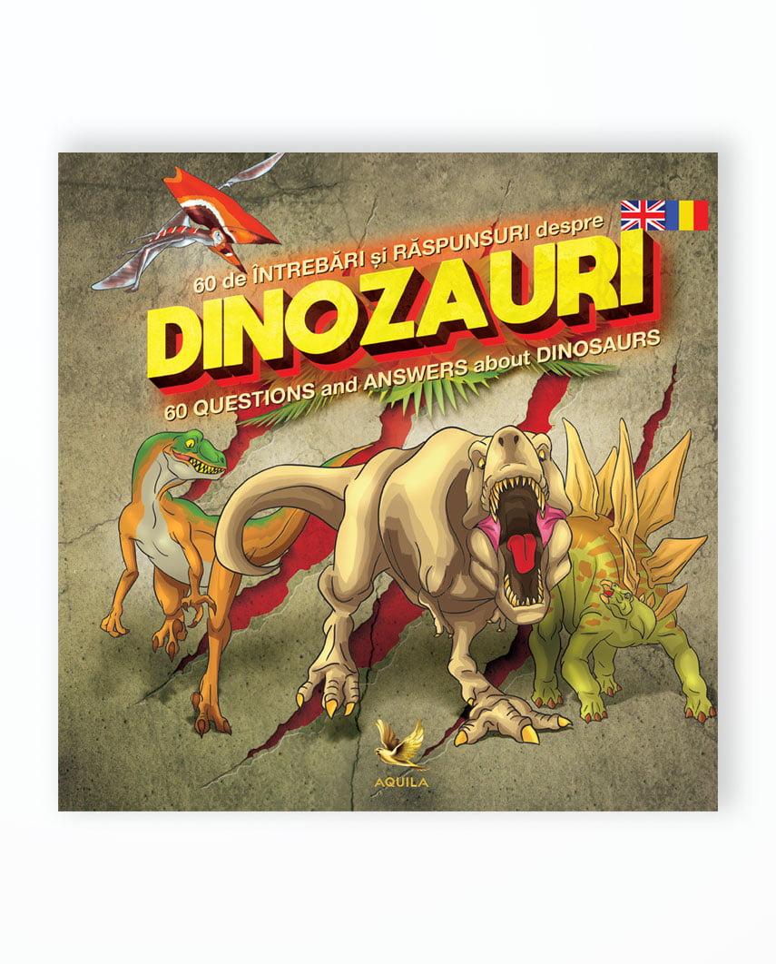 60 De Intrbari Si Raspunsuri Despre Dinozauri - Bilingv Ro-En