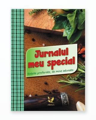 Jurnalul Meu Special - Retete Preferate De Mine Adunate
