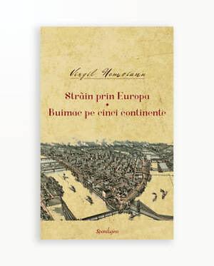 STRAIN PRIN EUROPA - BUIMAC PE CINCI CONTINENTE - Opere vol. 3