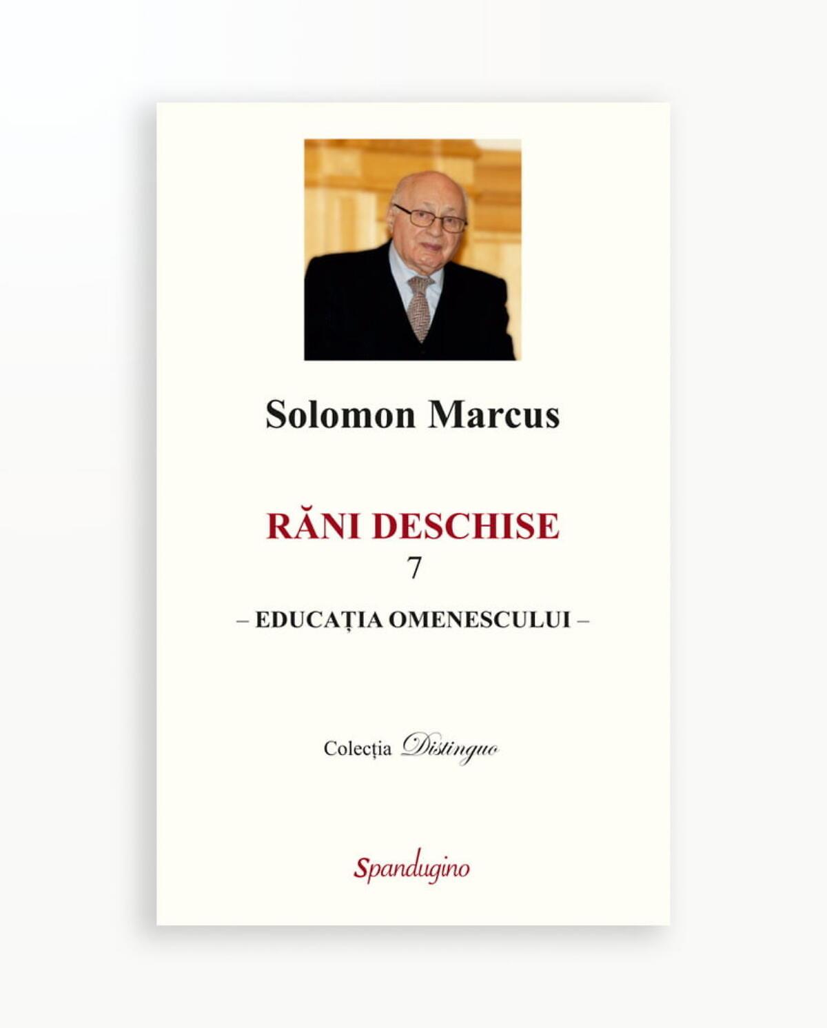 EDUCATIA OMENESCULUI - Rani Deschise vol. 7