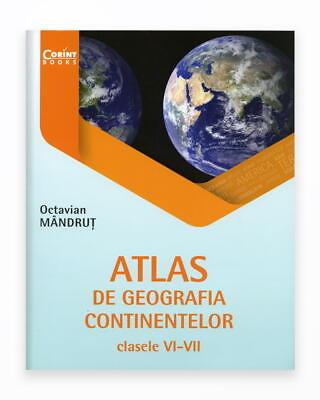 Atlas De Geografia Continentelor Clasele VI-VII