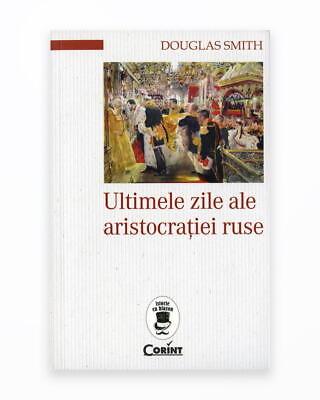 Ultimele Zile Ale Aristocratiei Ruse