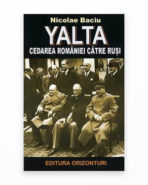 Yalta - Cedarea Romaniei Catre Rusi