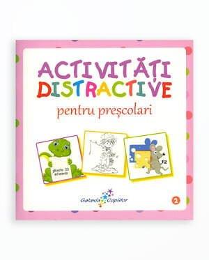 Activitati Distractive Pentru Prescolari - Volumul 2