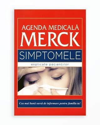Agenda Medicala Merck. Simptome Explicate Pacientilor