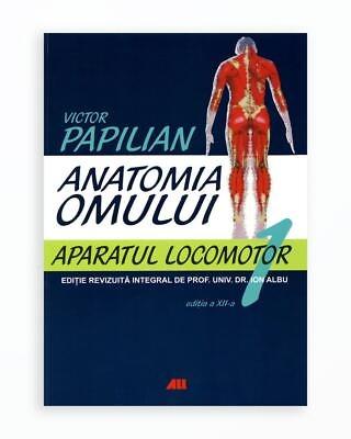 Aparatul Locomotor - Anatomia Omului Volumul 1