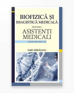 Biofizica Si Imagistica Pentru Asistenti Medicali