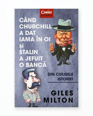 Cand Churchill A Dat Iama In Oi Si Stalin A Jefuit O Banca