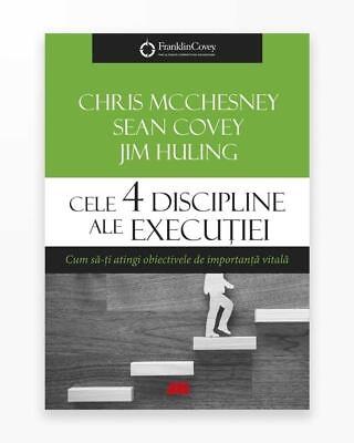 Cele 4 Discipline Ale Executiei