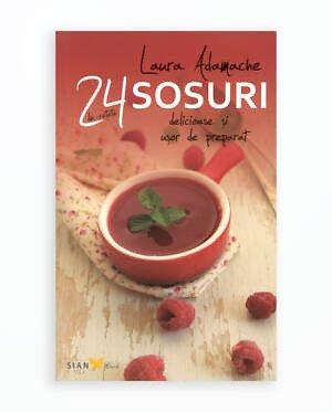 Sosuri - 24 De Retete