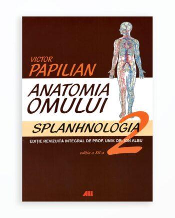 Splanhnologia - Anatomia Omului Volumul 2