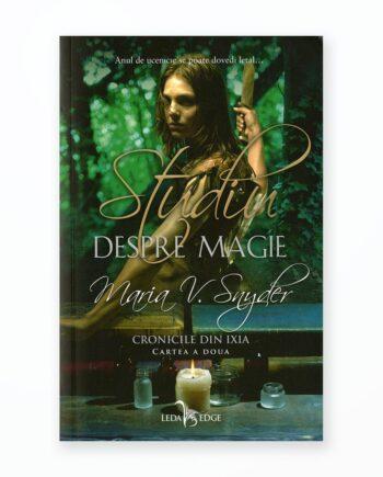 Studiu Despre Magie - Cronicile Din Ixia Vol. 2