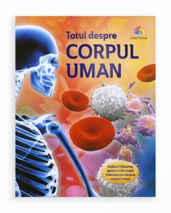 Totul Despre Corpul Uman