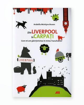 Din Liverpool Pana In Carpati