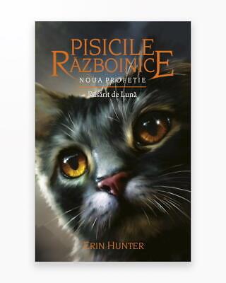 Rasarit De Luna - Noua Profetie. Pisicile Razboinice Vol. 8