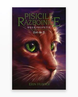 Zori De Zi - Noua Profetie. Pisicile Razboinice Vol. 9