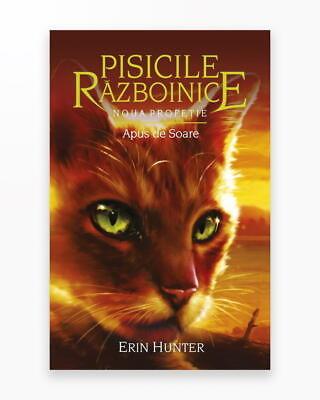 Apus De Soare - Noua Profetie. Pisicile Razboinice Vol. 12