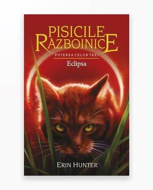 Eclipsa - Puterea Celor Trei. Pisicile Razboinice Vol. 16