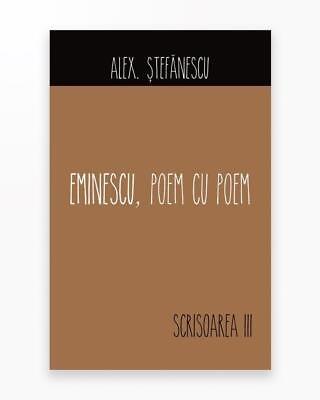 Scrisoarea A Iii-A - Eminescu
