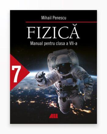 Fizica. Manual Pentru Clasa A 7-A - Penescu