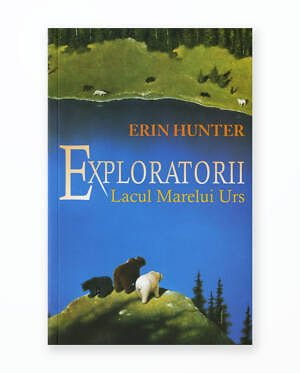 Lacul Marelui Urs - Exploratorii Vol. 2