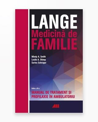 Lange. Medicina De Familie. Manual De Tratament Si Profilaxie In Ambulatoriu