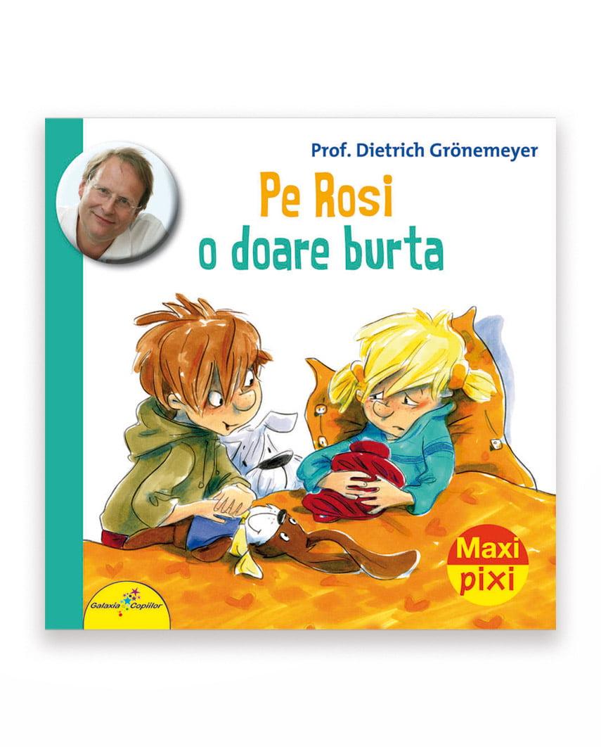 Pe Rosi O Doare Burta - Maxi Pixi