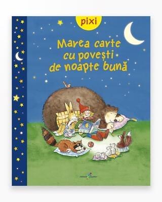 Marea Carte Cu Povesti De Noapte Buna - Pixi