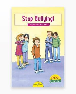 Stop Bullying! - Pixi Stie-Tot
