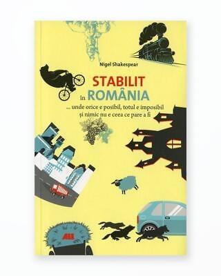 Stabilit In Romania… Unde Orice E Posibil