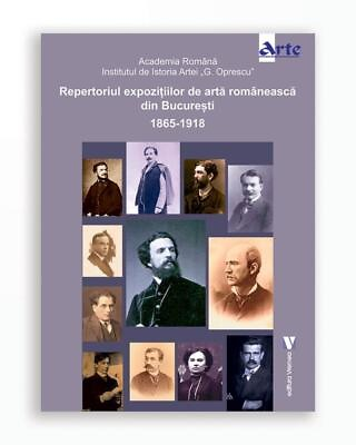 Repertoriul Expozitiilor De Arta Romaneasca Din Bucuresti