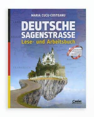 Deutsche Sagenstrasse Lese- Und Arbeitsbuch