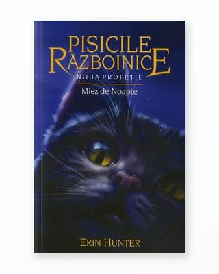 Miez De Noapte - Noua Profetie. Pisicile Razboinice Vol. 7