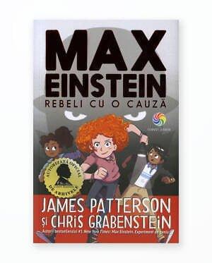 Rebeli Cu O Cauza - Max Einstein Vol. 2