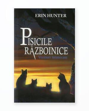 Vremuri Intunecate - Pisicile Razboinice Vol. 6