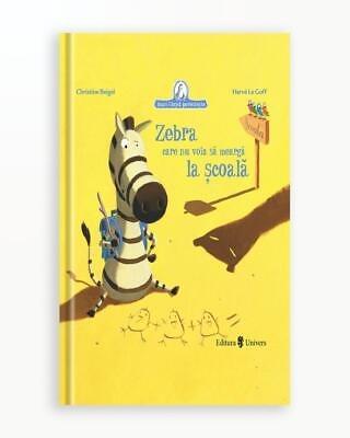 Zebra Care Nu Voia Sa Mearga La Scoala