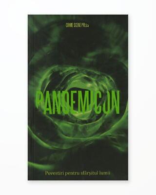 Pandemicon - Povestiri pentru Sfarsitul Lumii