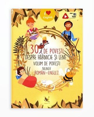 30 de Povesti despre Harnicie si Lene - Bilingv Ro-En