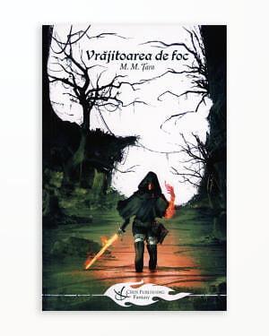Vrajitoarea de Foc – Baladele Nlithiei Vol. 4