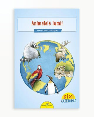 Animalele Lumii - Pixi Stie-Tot